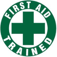 We're trained in First Aid.